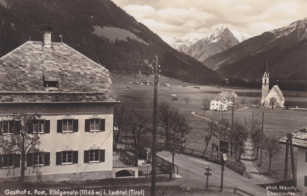der Gasthof 'zur Post' in Elbigenalp - Foto Hugo Mauch - Karte gelaufen 1939