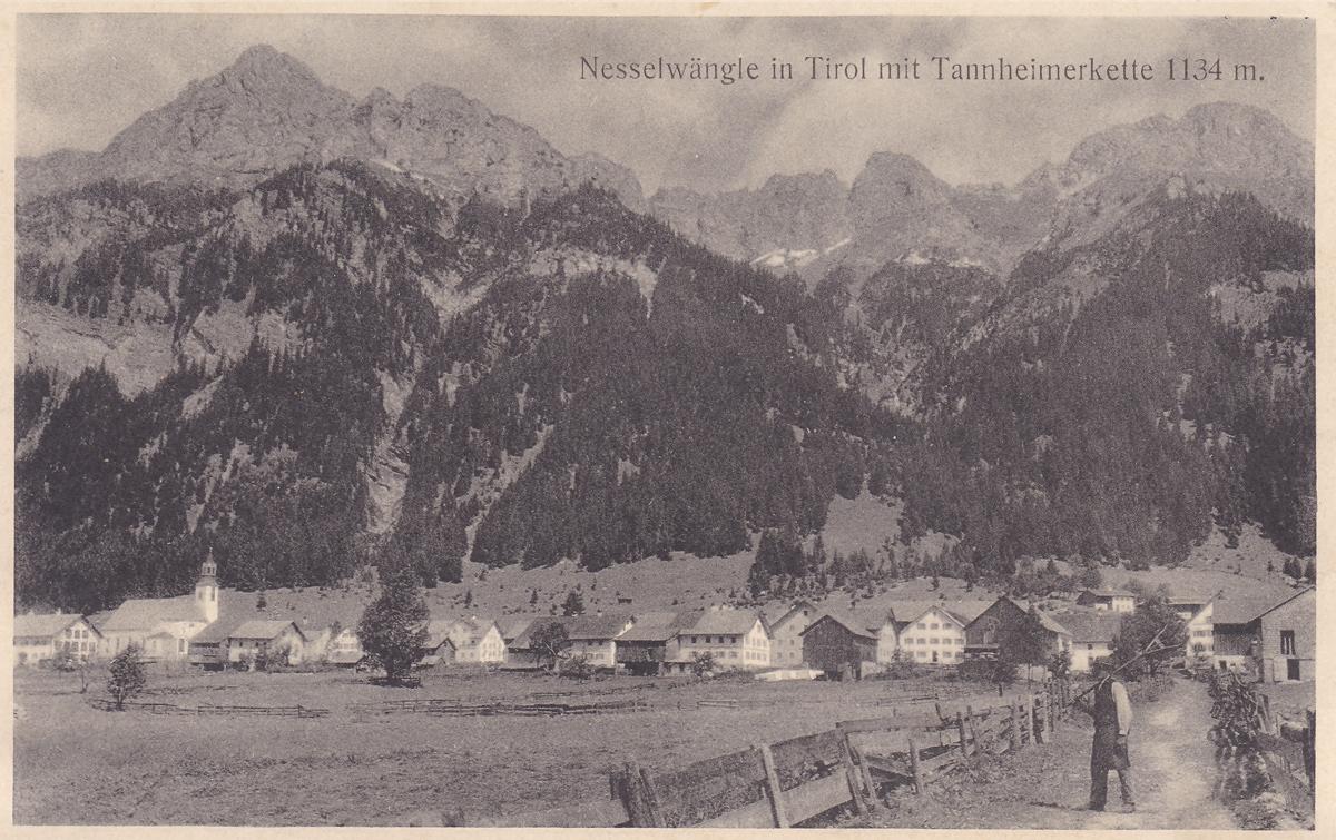 Nesselwängle in Tirol mit Tannheimerkette 1134m - Verlag: J. Heimhuber in Sonthofen (etwa 1915)