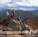 Bergtouren mit Pfiff