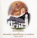300 Jahre Pfarrkirche St. Martin - Wängle/Höfen